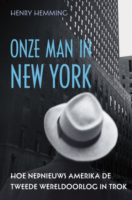 Boek - Onze man in New York - Henry Hemming